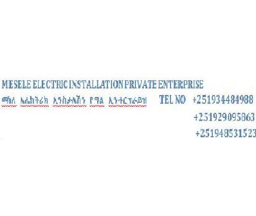 Mesele Electric Installation Private Enterprise | መሰለ ኤሌክትሪክ ኢንስታሌሽን የግል ኢንተርፕራይዝ