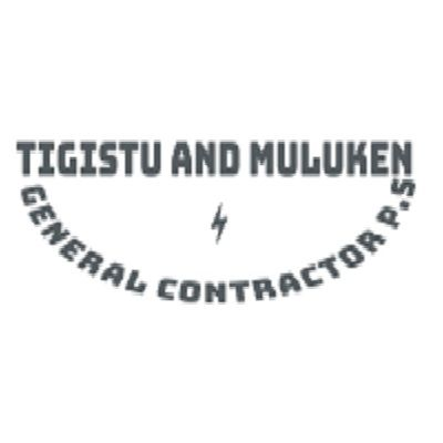 Tigistu and Muluken General Contractor P.S | ትዕግስት እና ሙሉቀን ጠቅላላ ስራ ተቋራጭ ህ.ሽ.ማ