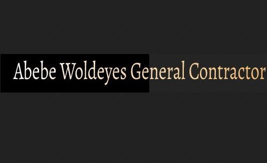 Abebe Woldeyes General Contractor | አበበ ወልደየስ ጠቅላላ ስራ ተቋራጭ