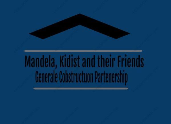 Mandela Kidist and Their Friends GC | ማንዴላ፣ ቅድስት እና ጓደኞቻቸው ጠቅላላ ስራ ተቋራጭ