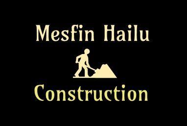 Mesfin Hailu Construction and Sanitary Works | መስፍን ሃይሉ ስራ ተቋራጭ እና ቧንቧ ስራዎች