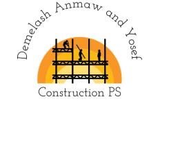 Demelash Anmaw and Yosef Construction P.S   ደምመላሽ አንማው እና ዮሴፍ ኮንስትራክሽን ህ.ሽ.ማ