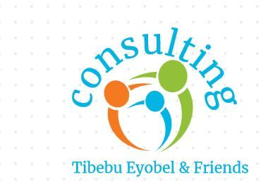 Tibebu Eyobel and Their Friends Consulting | ጥበቡ እዮቤል እና ጓደኞቻቸው አማካሪ