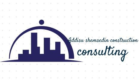Addisu shemsedin construction and consulting P/S   አዲሱ ሸምሰዲን ኮንስትራክሽን ዲዛይን እና ማማከር ህ.ሽ.ማ