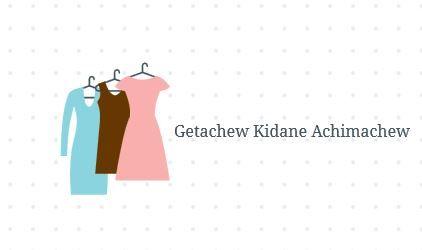 Getachew Kidane Achimachew | ጌታቸው ኪዳኔ አቺማቸው