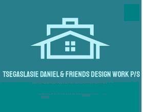 Tsegaslasie, Daniel & Friends Design Work P/S   ፀጋስላሴ ፣ ዳንኤል እና ጓደኞቻቸው ኮንስትራክሽን ዲዛይን እና ማመከር ህ.ሽ.ማ