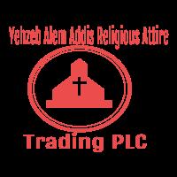 Yehzeb Alem Addis Religious Attire Trading PLC   የህዝብ አለም አዲስ ሃይማኖታዊ አልባሳት መሸጫ