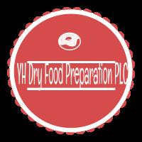 YH Dry Food Preparation PLC   ዋይ ኤች ደረቅ ምግብ ዝግጅት ኃ/የተ/የግ/ማ