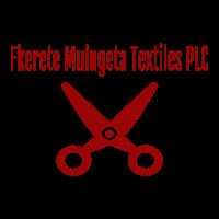 Fikrte Mulugeta Textiles PLC | ፍቅርተ ሙሉጌታ ልብስ ስፌት
