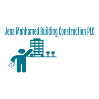 Jena Mohamed Building Construction PLC | ጀና መሃመድ ህንጻ ስራ ተቋራጭ ኃ.የተ.የግ.ማ