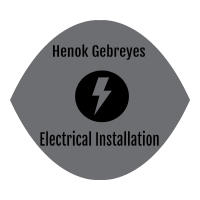 Henok Gebreyes Electrical Installation