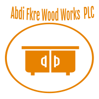 Abdi Fikre Wood Works PLC | አብዲ ፍቅሬ እንጨት ስራ ኃ.የተ.የግ.ማ