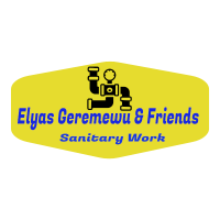 Elias ,Geremew and Friends Sanitary Work | ኤልያስ ፣ ገረመዉ እና ጓደኞቻቸዉ የቧንቧ ስራዎች ህ/ሽ/ማ
