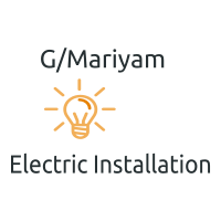 G/Mariyam Electric Installation   ገ/ማሪያም ኤሌክትሪክ ኢንስታሌሽን ስራ