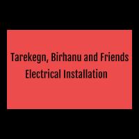 Tarekegn, Birhanu and Friends Electrical Installation | ታረቀኝ ፣ ብርሃኑ እና ጓደኞቻቸው ኤሌክትሪክ ኢንስታሌሽን