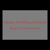 Mebratu, Wendyfraw and Friends G.C   መብራቱ ፣ ወንድፍራው እና ጓደኞቻቸው ጠቅላላ ስራ ተቋራጭ