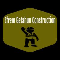 Efrem Getahun Construction | ኤፍሬም ጌታሁን ኮንስትራክሽን