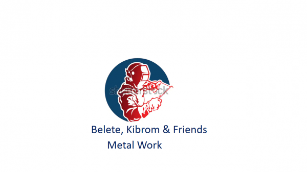 Belete, Kibrom and Friends Metal Work | በለጠ፣ ክብሮም እና ጓደኞቻቸዉ ብረታ ብረት ስራ