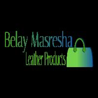 Belay Masresha Leather Products | በላይ ማስረሻ የሌዘር ምርት