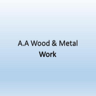 A.A Wood & Metal Work   ኤ.ኤ እንጨት እና ብረታ ብረት ስራ