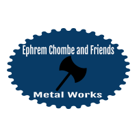 Ephrem Chombe and Friends Metal Works