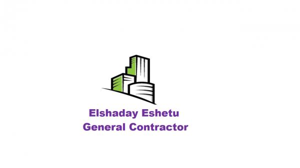 Elshaday Eshetu General Construction |  ኤልሻዳይ እሸቱ ጠቅላላ ስራ ተቋራጭ