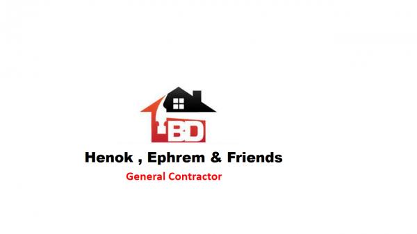 Henok , Ephrem and Friends General Construction   ሄኖክ ፣ኤፍሬም እና ጓደኞቻቸዉ ጠቅላላ ስራ ተቋራጭ