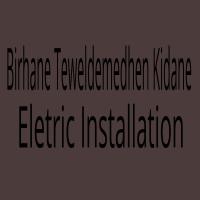 Birhane Teweldemedhen Kidane Eletric Installation | ብርሃነ ተወልደመድህን ኪዳኔ ኤሌክትሪክ ኢንስታሌሽን
