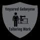 Yeyared Gebeyew Tailoring Work  | የያሬድ ገበየው ልብስ ስፌት