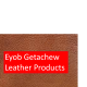 Eyob Getachew Leather Products Manufacture