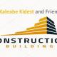 Kaleabe Kidest and Friends Building Construction P/S  / ካሌብ፣ ቅድስት እና ጓደኞቹ ህንፃ ስራ ተቋርጭ ህ/ሽ