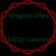 Mengistu Gebru Building Construction /መንግስቱ ገብሩ ህንፃ ስራ ተቋራጭ